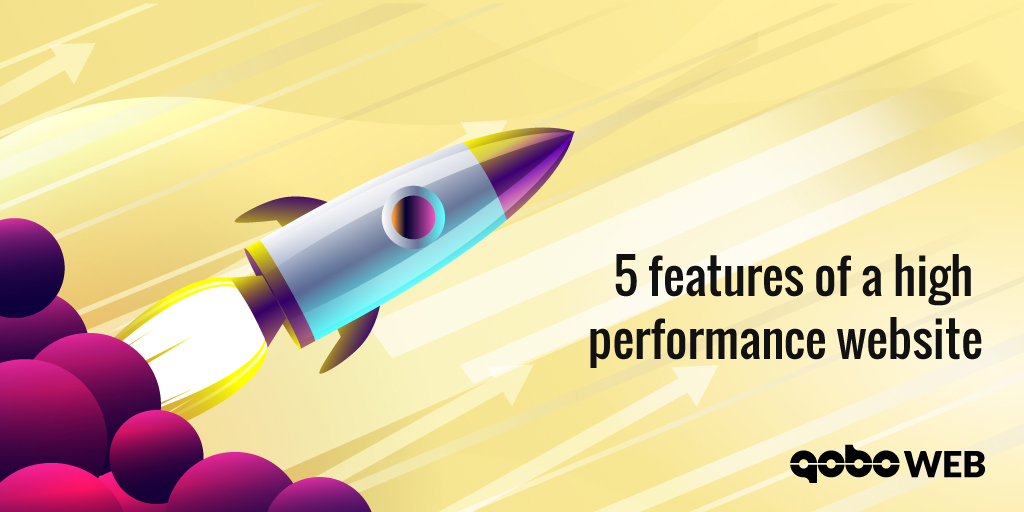 5 Features of a high performing website