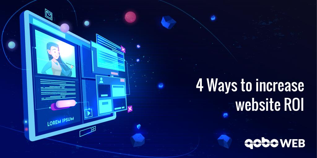 4 Ways to increase website ROI