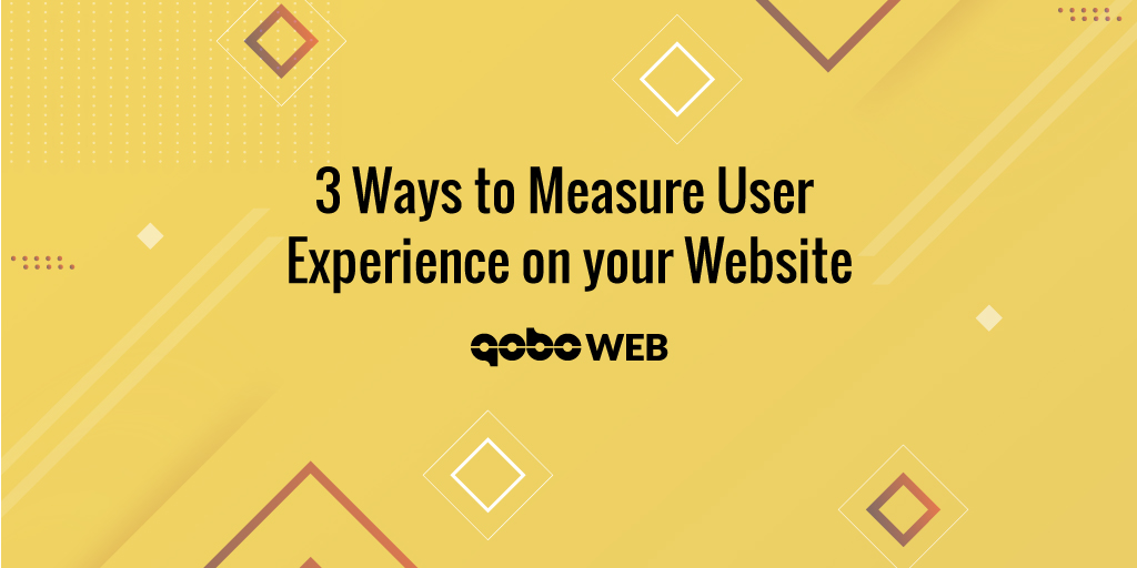 3 Ways to Measure User Experience on your Website