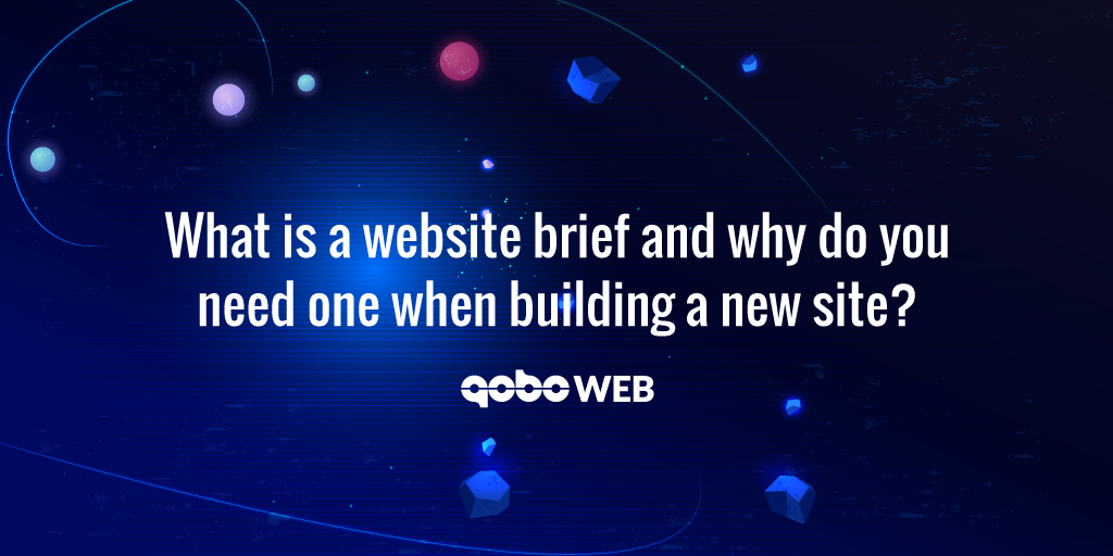 What is a website brief and why do you need one when building a new site?