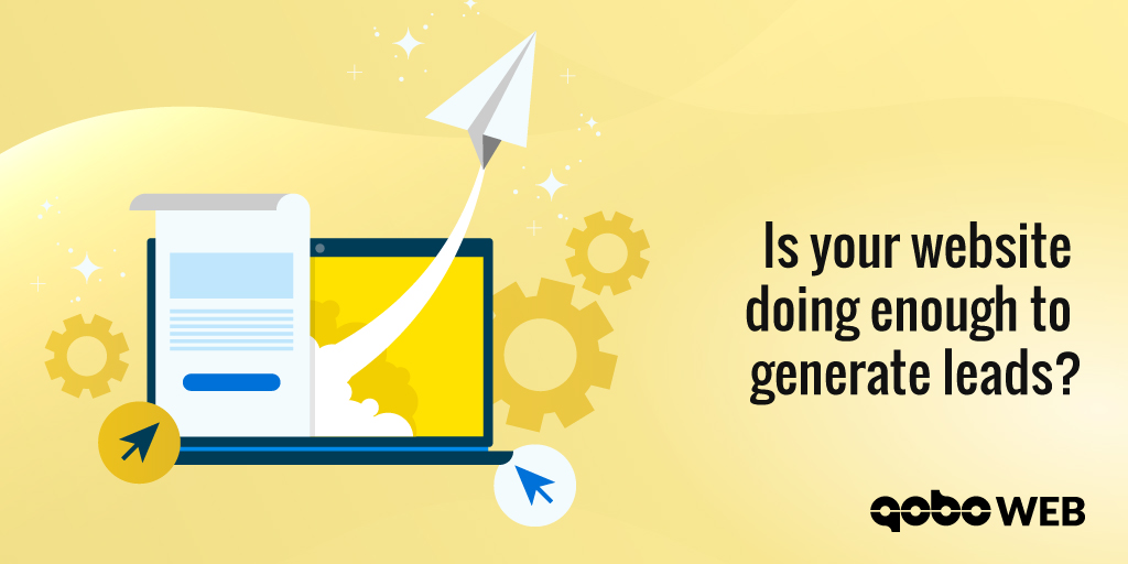 Is your website doing enough to generate leads?