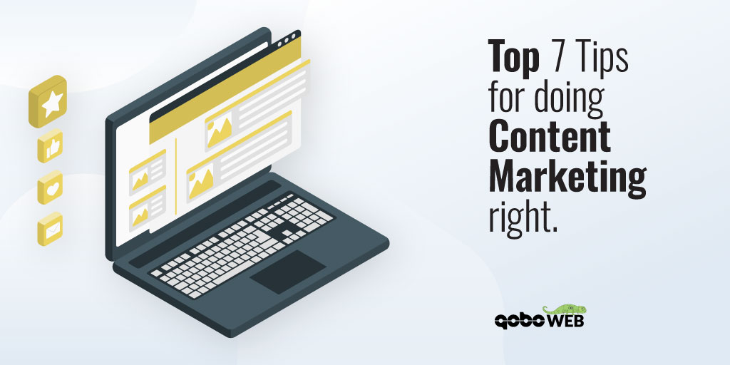 Top 7 Tips for doing Content Marketing right