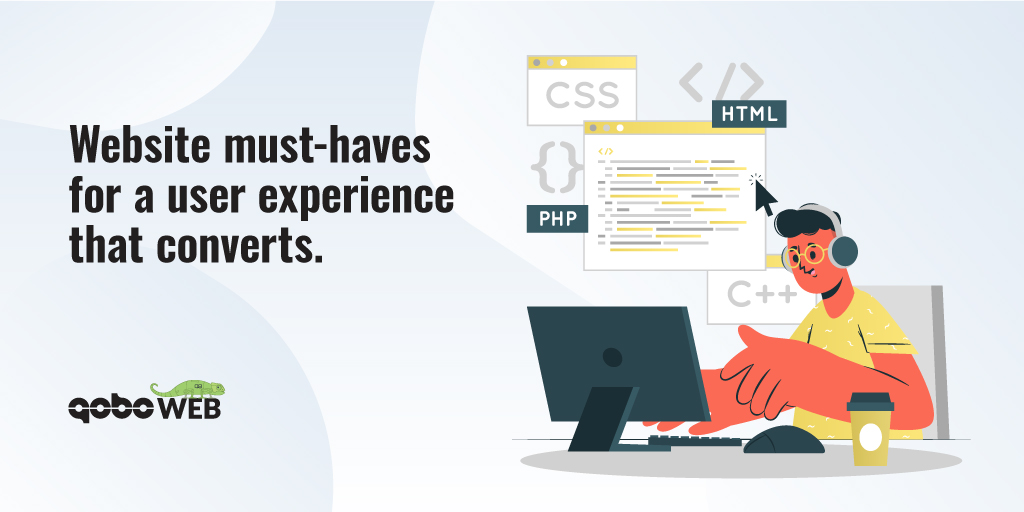 Website must-haves for a user experience that converts