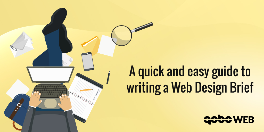 A QUICK AND EASY GUIDE TO WRITING A WEB DESIGN BRIEF